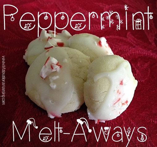 Peppermint Meltaways | Adventures in Life, Love, and Librarianship
